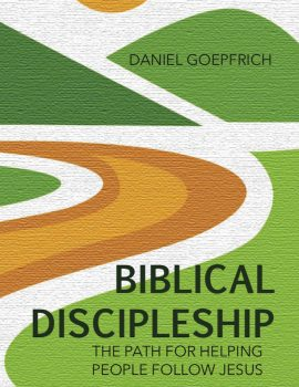 Goepfrich-Biblic-Discipleship Front Cover